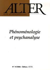 Laurent Perreau et Francesco Saverio Trincia - Alter N° 14/2006 : Phénoménologie et psychanalyse.