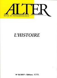 Roberto Terzi et Dominique Pradelle - Alter N° 25/2017 : L'histoire.