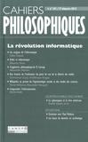 Michel Bourdeau et Stéphane Marchand - Cahiers philosophiques N° 141, 2e trimestre : La révolution informatique.