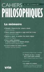 Nathalie Chouchan - Cahiers philosophiques N° 149, 2e trimestre : La mémoire.