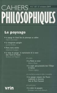 Nathalie Chouchan - Cahiers philosophiques N° 157, 2e trimestre : Le paysage.