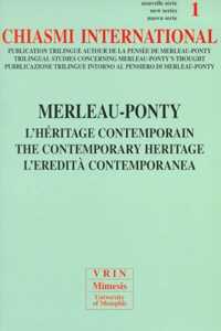 Renaud Barbaras - Chiasmi international N° 1 : Merleau-Ponty, l'héritage contemporain.