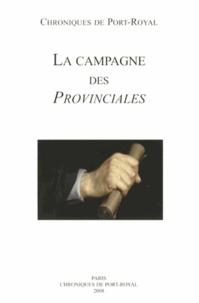 Société des amis de Port-Royal - Chroniques de Port-Royal N° 58/2008 : La campagne des Provinciales (1656-1658).
