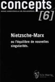 Stéfan Leclercq et Benoît Goetz - Concepts N° 6 Mars 2003 : Nietzsche-Marx ou l'équilibre de nouvelles singularités.
