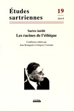 Jean Bourgault et Grégory Cormann - Etudes sartriennes N° 19/2015 : Les racines de l'éthique - Sartre inédit.