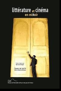 Sylvain Dreyer - Figures de l'art N° 24/2013 : Littérature et cinéma en miroir.