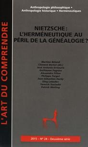 Clément Bertot - L'art du Comprendre N° 24/2015 : Nietzsche : l'herméneutique au péril de la généalogie ?.