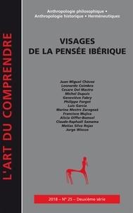Clément Bertot - L'art du Comprendre N° 25/2018 : Visages de la pensée ibérique.