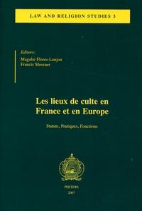 Francis Messner - Law and Religious studies N° 3 : Lieux de culte en France et en Europe - Statuts, pratiques, fonctions.