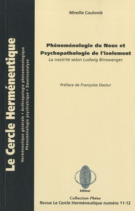 Mireille Coulomb - Le Cercle herméneutique N° 11-12 : Phénoménologie du Nous et psychopathologie de l'isolement.