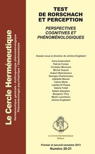 Jérôme Englebert - Le Cercle herméneutique N° 20-21, premier et : Test de Rorschach et perception - Perspectives cognitives et phénoménologiques.