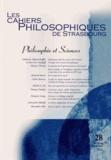 Catherine Allamel-Raffin et Jean-Luc Gangloff - Les Cahiers Philosophiques de Strasbourg N° 28, seconde semes : Philosophie et sciences.