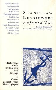 Denis Miéville et Denis Vernant - Recherches sur la philosophie et le langage N° 16 : Stanislaw Lesniewski aujourd'hui.