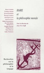 Jean-Yves Goffi - Recherches sur la philosophie et le langage N° 23 : Hare et la philosophie des morales.