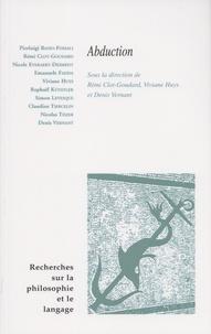 Rémi Clot-Goudard et Viviane Huys - Recherches sur la philosophie et le langage N° 34 : L'abduction.