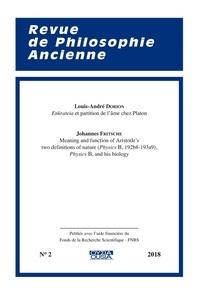 Louis-André Dorion et Johannes Fritsche - Revue de Philosophie Ancienne N° 2/2018 : .