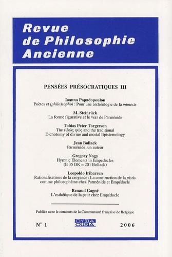 Martin Steinrück - Revue de Philosophie Ancienne Tome 24 N° 1/2006 : Pensées présocratiques - Volume 3.