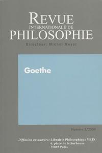 Michel Meyer - Revue internationale de philosophie N° 249/2009 : Goethe.