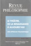 Michel Meyer - Revue internationale de philosophie N° 255/2011 : Le théâtre, de la Renaissance à aujourd'hui - Une approche philosophique.