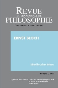 Anonyme - Revue internationale de philosophie N° 289/2019 : Ernst Bloch.