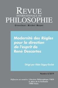 Revue internationale philo - Revue internationale de philosophie N° 290/2019 : Modernité : règles pour la direction de l'esprit.