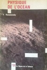Physique de l'océan - Vsevolod Romanovsky |