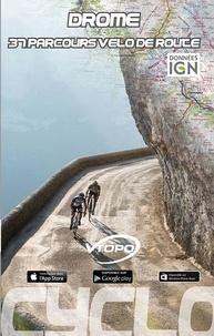 Vtopo - Drôme - 37 parcours vélo de route.