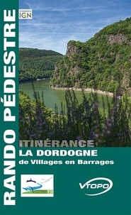 Vtopo - La Dordogne de Villages en Barrages.