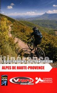Vtopo - Les grandes traversées des Alpes de Haute-Provence - L'Alpes-Provence & La Transverdon.
