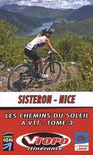 Vtopo - Sisteron-Nice - Les chemins du soleil à VTT tome 3.