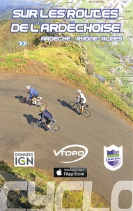 Vtopo - Sur les routes de l'Ardéchoise - Ardèche / Rhône-Alpes.
