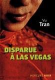 Vu Tran - Disparue à Las Vegas.