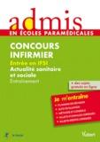 Vuibert - Concours infirmier, Entrée en IFSI Actualité sanitaire et sociale - Entraînement.
