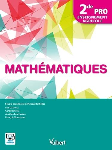Mathématiques - 2de PRO - Enseignement Agricole  Edition 2017
