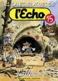 Vuillemin - Les sales blagues de l'Echo Tome 15 : .