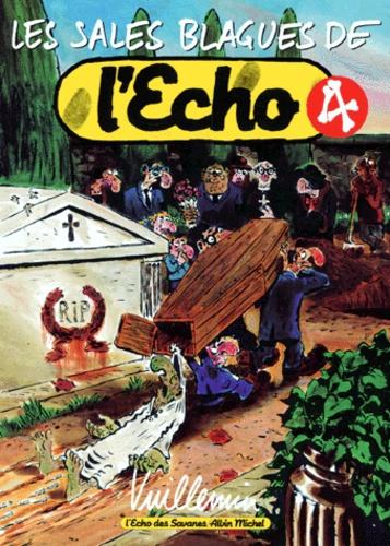 Vuillemin - Les sales blagues de l'Echo - Tome 4.