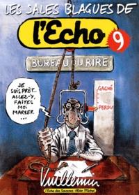 Vuillemin - Les sales blagues de l'Echo - Tome 9.