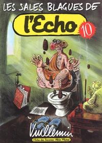 Vuillemin - Les sales blagues de L'Echo - Tome 10.