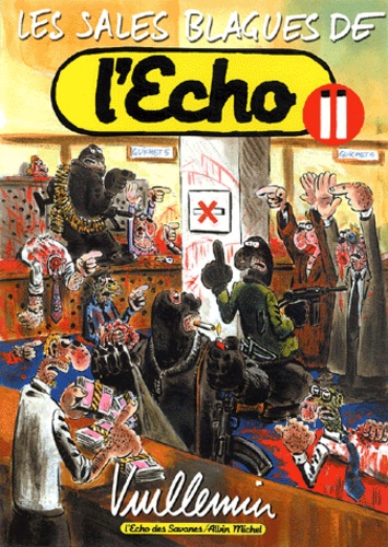 Vuillemin - Les sales blagues de l'Echo - Tome 11.