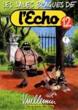 Vuillemin - Les sales blagues de l'Echo - Tome 12.