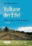 Vulkane der Eifel - Aufbau, Entstehung und heutige Bedeutung.