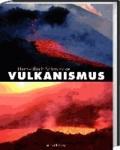 Vulkanismus.