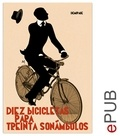 VV. AA. et Eloy Tizón - Diez bicicletas para treinta sonámbulos - Compilación de noticias.
