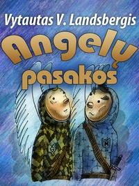 Vytautas V. Landsbergis - Angelų Pasakos.