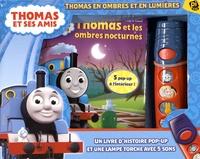 W Awdry et  The Red Giraffe - Thomas et ses amis - Thomas en ombres et en lumières : Coffret livre + lampe torche sonore.