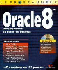 ORACLE 8. Développement de bases de données, Avec CD-Rom - W-David Lockman | Showmesound.org