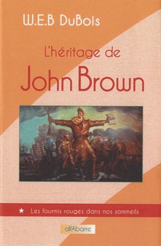 W-E-B Du Bois - L'héritage de John Brown.