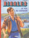 W-E Johns et Pat Williams - Biggles Héritage Tome 3 : Le vol du Condor ; La mort silencieuse ; Rendez-vous en Extrême-Orient.