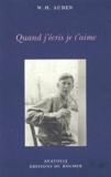 W-H Auden - Quand j'écris je t'aime.
