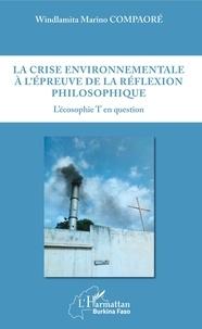 Téléchargement de livres audio gratuits iPod touch La crise environnementale à l'épreuve de la réflexion philosophique  - L'écosophie T en question 9782140128271 in French